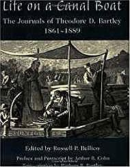 Life on a Canal Boat: The Journals of Theodore D. Bartley, 1861 - 1889Bellico, Russell - Product Image