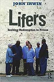 Lifers: Seeking Redemption in PrisonIrwin, John - Product Image