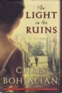 Light in the Ruins, The (INSCRIBED & SIGNED BY AUTHOR)Bohjalian, Chris - Product Image