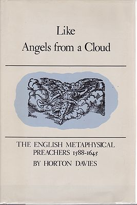 Like Angels from a Cloud - The English Metaphysical Preachers 1588 - 1645Davies, Horton - Product Image