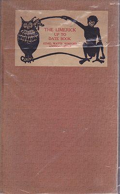 Limerick Up To Date BookMumford, Ethel Watts/Addison Mizner, Illust. by: Ethel Watts  Mumford - Product Image