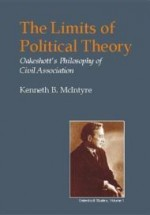 Limits of Political Theory, The: Oakeshott's Philosophy of Civil Association by: McIntyre, Kenneth B. - Product Image
