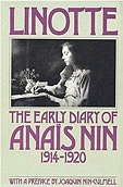 Linotte: The Early Diary of Anais Nin 1914-1920Nin, Anais - Product Image