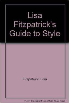 Lisa Fitzpatrick's Guide to StyleFitzpatrick, Lisa - Product Image