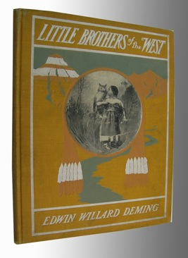 Little Brothers of the WestDemig, Edwin Willard/Therese O. Demig, Illust. by: Edwin Willard Deming - Product Image