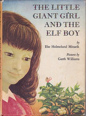 Little Giant Girl and the Elf Boy, TheMinarik, Else Holmelund, Illust. by: Garth  Williams - Product Image