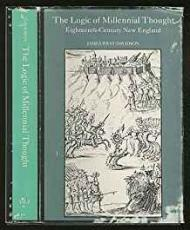 Logic of Millennial Thought, The - Eighteenth Century New EnglandDavidson, James West - Product Image