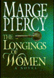 Longings of Women, Theby: Piercy, Marge - Product Image