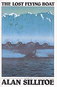 Lost Flying Boat, The SILLITOE, Alan - Product Image