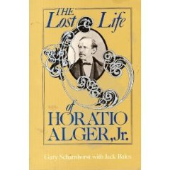 Lost Life of Horatio Alger, Jr.Scharnhorst, G - Product Image