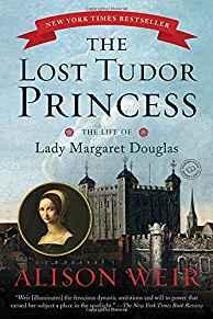 Lost Tudor Princess; TheWeir, Alison - Product Image