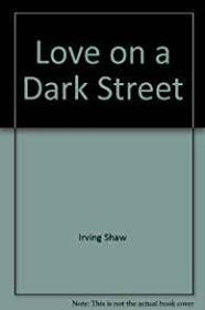Love On a Dark StreetShaw, Irwin - Product Image