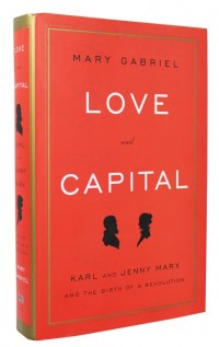 Love and Capital: Karl and Jenny Marx and the Birth of a RevolutionGabriel, Mary - Product Image