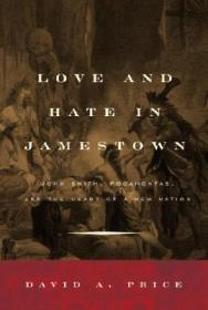Love and Hate in Jamestown: John Smith, Pocahontas, and the Heart of a New NationPrice, David - Product Image