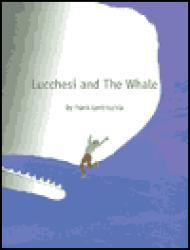 Lucchesi and The Whaleby: Lentricchia, Frank - Product Image