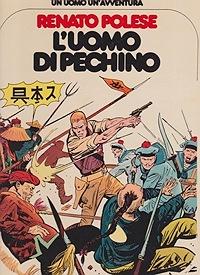 L'uomo di Pechino - Un Uomo Un'AvventuraPolese, Renato, Illust. by: Renato  Polese - Product Image