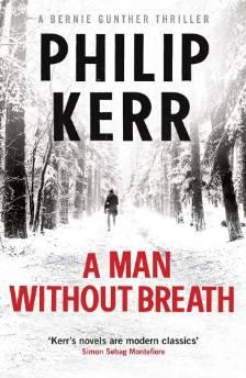 MAN WITHOUT BREATH, A: A BERNIE GUNTHER THRILLERKerr, Philip - Product Image
