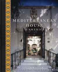 MEDITERRANEAN HOUSE IN AMERICA, TheBricker, Lauren Weiss - Product Image