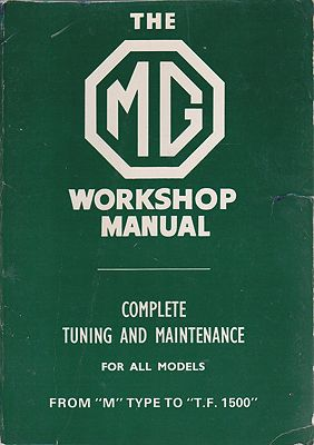 "MG Workshop Manual: From ""M"" Type to ""T.F. 1500""Blower, W.E. - Product Image"