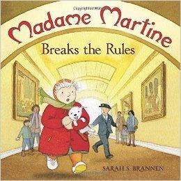 Madame Martine Breaks the RulesBrannen,  Sarah S., Illust. by: Sarah Brannen. - Product Image