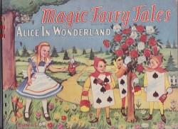 Magic Fairy Tales: Alice in WonderlandMcKean, Emma and Lewis Carroll, Illust. by: Emma  McKean - Product Image