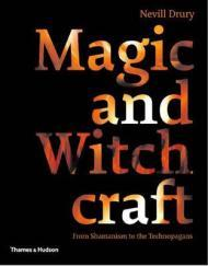 Magic and Witchcraft: From Shamanism to the TechnopagansDrury, Nevill - Product Image