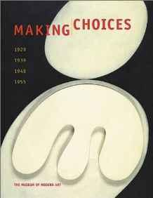 Making Choices: 1929, 1939, 1948, 1955Galassi, Peter - Product Image