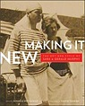Making It New: The Art and Style of Sara and Gerald MurphyRothschild, Deborah (Editor) - Product Image