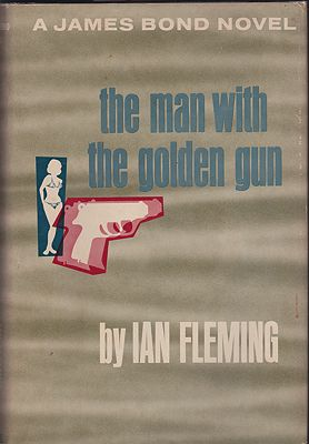 Man With the Golden Gun, The - A James Bond NovelFleming, Ian - Product Image