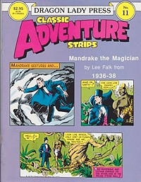 Mandrake the Magician 1936-38 - Dragon Lady Classic Adventure Strips No. 11Falk, Lee, Illust. by: Lee  Falk - Product Image