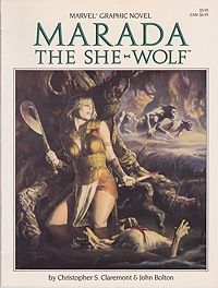 Marada the She-WolfClaremont, Christopher and John Bolton, Illust. by: John  Bolton - Product Image