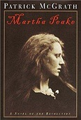 Martha Peake: A Novel of the RevolutionMcGrath, Patrick - Product Image