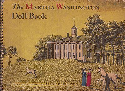 Martha Washington Doll Book, TheBernstein, Aline, Illust. by: Aline   Bernstein - Product Image