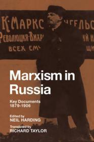Marxism in Russia: Key Documents 1879-1906Harding, Neil (Editor) - Product Image