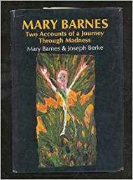 Mary Barnes - Two Accounts of a Journey Through MadnessBarnes, Mary and Joseph Berke - Product Image