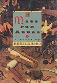 Mass For Arras, ASzczypiorski, Andrzei - Product Image