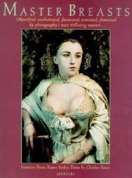 Master Breasts: Objectified, Aestheticized, Fantasized, Eroticized, FeminizedProse (Introduction), Francine - Product Image