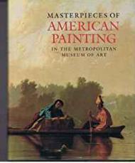 Masterpieces of American Painting in the Metropolitan Museum of ArtSalinger, Margaretta - Product Image
