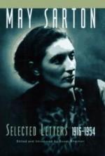 May Sarton: Selected Letters, 1916-1954by: Sarton, May - Product Image