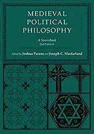 Medieval Political Philosophy: A SourcebookParens, Joshua (Editor) - Product Image