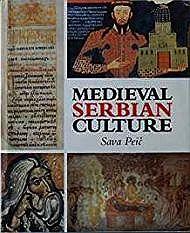 Medieval Serbian CulturePeic, Sava - Product Image