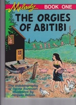Melody Book One: The Orgies of Abitibi (Melody, the True Story of a Nude Dancer)Rancourt, Sylvia - Product Image