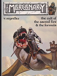 Mercenary, The: The cult of the sacred fire & the formulaSegrelles, V., Illust. by: V. Segrelles - Product Image