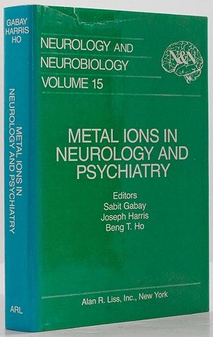 Metal Ions in Neurology and Psychiatry - Neurology and Neurobiology - Volume 15Gabay (Editor), Sabit/Joseph Harris/Beng T. Ho - Product Image
