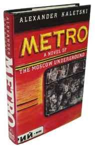 Metro: A Novel of the Moscow UndergroundKaletski, Illustrator) Alexander (Author - Product Image