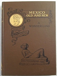 Mexico - Old and New - A Wonder-LandMcCollester, Sullivan Holman - Product Image