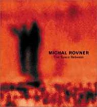Michael Rovner: The Space BetweenWolf, Sylvia  - Product Image