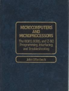 Microcomputers and microprocessors: the 8080, 8085, and Z-80 programming, interfacing, and troubleshootingUffenbeck, John E. - Product Image