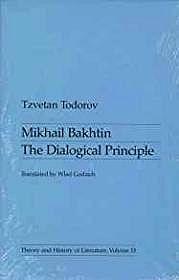 Mikhail Bakhtin: The Dialogical Principle (Theory & History of Literature, Vol. 13)Todorov, Tzvetan - Product Image