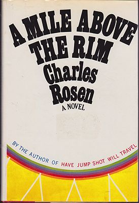 Mile Above the Rim, ARosen, Charles - Product Image
